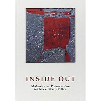 Inside Out: Modernism and Postmodernism in Chinese Literary Culture
