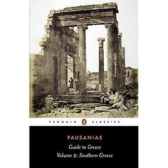 Gids naar Griekenland: Zuid-Griekenland v. 2 (klassiekers)