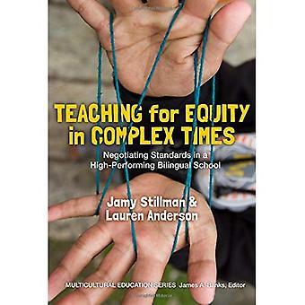 Unterricht für Equity in komplexen Zeiten: Verhandlungen über nationale Normen in eine hoch performante zweisprachige Schule (Muliticultural-Bildung-Serie)