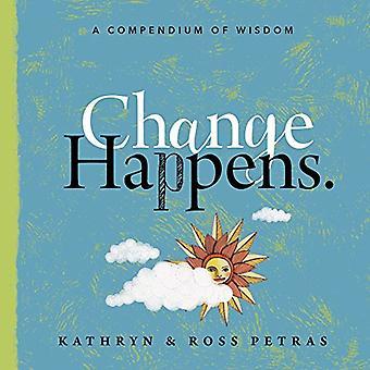 Verandering gebeurt: Eerlijk zijn, omarmen en groeien mee