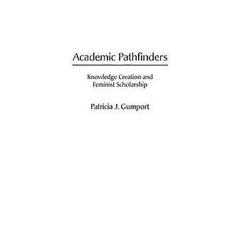 Akademischen Pfadfinder Wissensschaffung und feministische Stipendium Gumport & Patricia