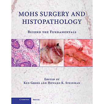 Cirugía de Mohs e Histopatología por Ken Gross