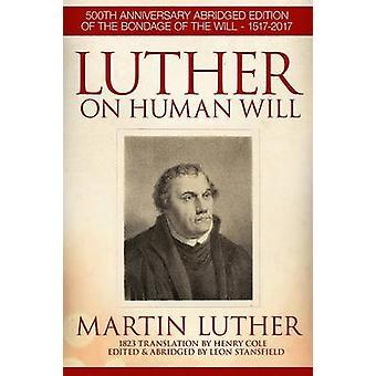 Luther op menselijke wil door Stansfield & Leon