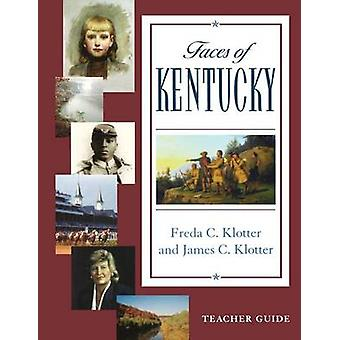 Faces of Kentucky With CDROM by Klotter & Freda C.