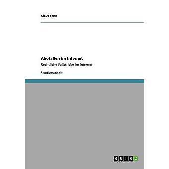Abofallen im InternetRechtliche Fallstricke im Internet by Fenn & Klaus