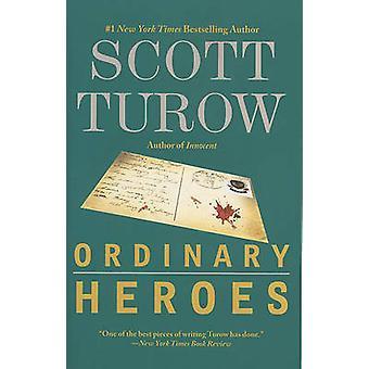 Ordinary Heroes by Scott Turow - 9780446697422 Book