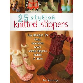 25 Stylish Knitted Slippers - Fun & Stylish Designs for Clogs - Moccas