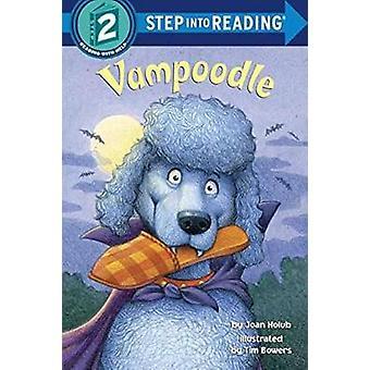 Vampoodle by Joan Holub - Tim Bowers - 9781101936665 Book