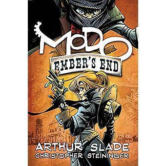 Modo - Ember's End by Arthur Slade - 9781459817210 Book