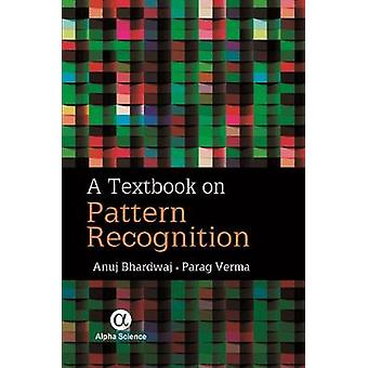 A Textbook on Pattern Recognition by Anuj Bhardwaj - Parag Verma - 97