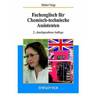 Fachenglisch Fur Chemisch-Techn Assistenten 2a (2nd) by W Voight - 97