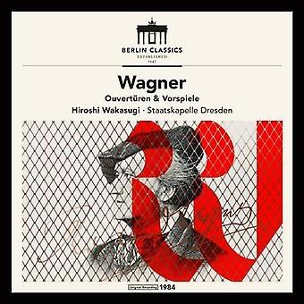 Wagner / Dresden / Wakasugi - Richard Wagner: Overtures & Preludes [CD] USA import