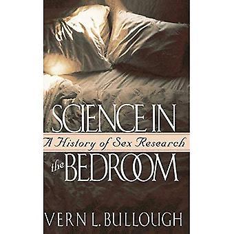 Wetenschap in de slaapkamer een geschiedenis van seks onderzoek