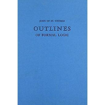 Outlines of Formal Logic by Francis C Wade - 9780874622089 Book