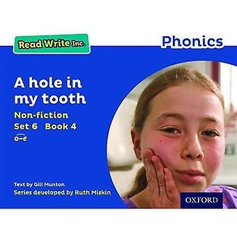 Lesen Schreiben Inc. Phonics: Blue Set 6 Sachbuch 4 A Loch in meinem Zahn