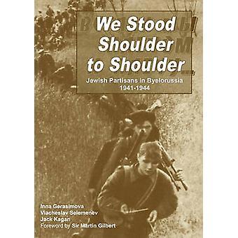 We Stood Shoulder to Shoulder by Kagan & Jack