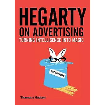 Hegarty on Advertising by John Hegarty