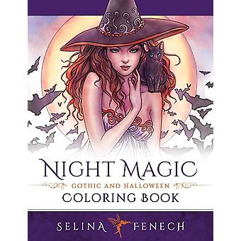 Night Magic  Gothic and Halloween Coloring Book by Fenech & Selina