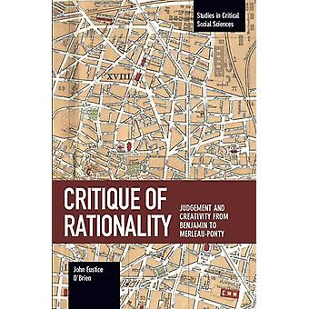 Critique Of Rationality by OBrien & John E.