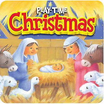 PlayTime Christmas by Karen Williamson & Illustrated by Sarah Arnold