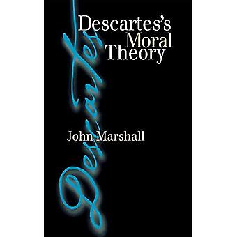 Descartes's Moral Theory: Genre and Poetic Memory in� Virgil and Other Latin Poets