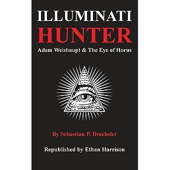 Illuminati Hunter by Harrison & Ethan