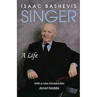 Isaac Bashevis Singer : A Life