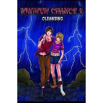 Minimum Chance 2  Cleansing by Pierce & Joseph