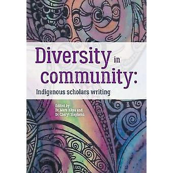 Diversity in community Indigenous scholars writing by Kpa & Mere