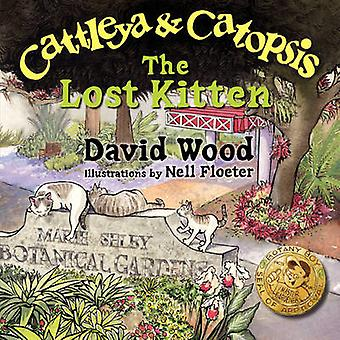 Cattleya and Catopsis The Lost Kitten by Wood & David