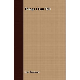Things I Can Tell by Rossmore & Lord