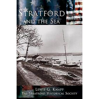 Stratford and the Sea by Knapp & Lewis G.