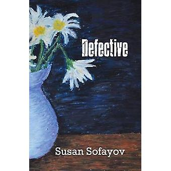 Defective by Safayov & Susan