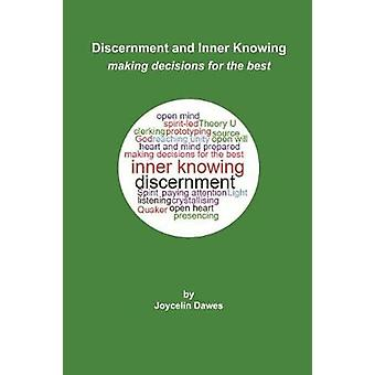 Discernment and Inner Knowing by Dawes & Joycelin
