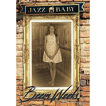 Jazz Baby by Weeks & Beem