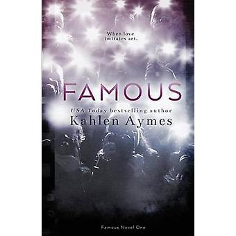 Famous The Famous Novels 1 by Aymes & Kahlen
