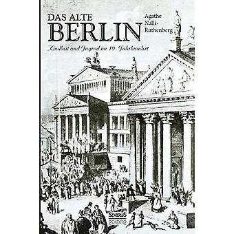 Das alte Berlin von NalliRutenberg & Agathe