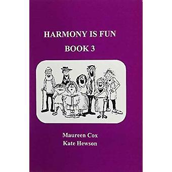 Harmony is Fun by Cox & MaureenHewson & Kate