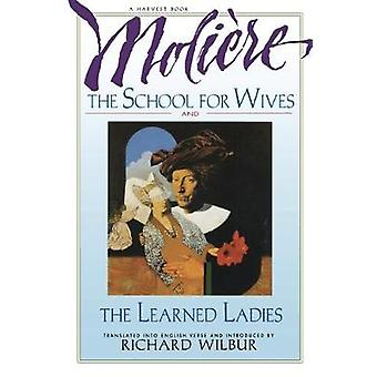 School for Wives and the Learned Ladies - by Moliere by Moliere - 978