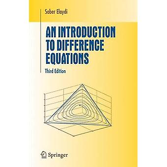 An Introduction to Difference Equations by Saber Elaydi - 97803872305