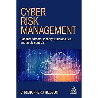 Cyber Risk Management - Prioritize Threats - Identify Vulnerabilities