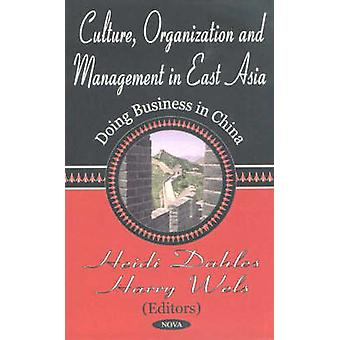 Culture - Organization and Management in East Asia - Doing Business in