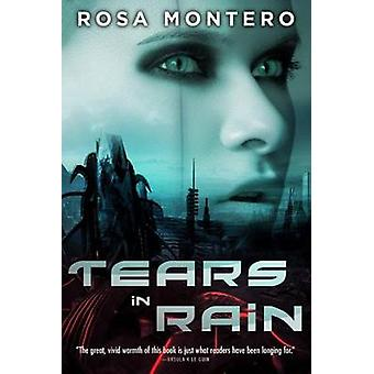 Tears in Rain by Rosa Montero - 9781612184388 Book