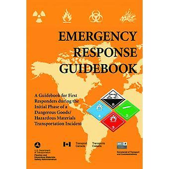 Emergency Response Guidebook - Een gids voor first responders tijdens