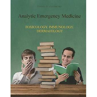 Analytic Emergency Medicine Book 4 - Toxicology. Immunology. Dermatolo