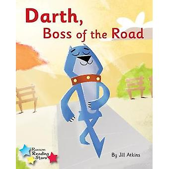 Darth - Boss of the Road - Phonics Phase 3 - 9781785919046 Book