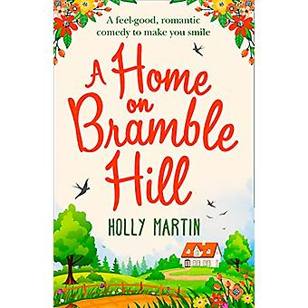 A Home On Bramble Hill by Holly Martin - 9781848457720 Book