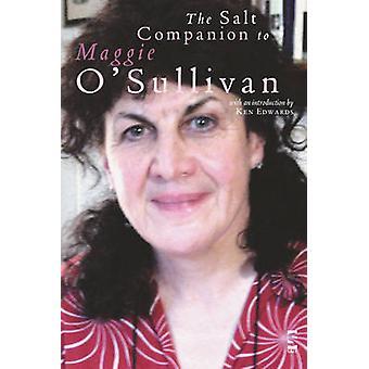 The Salt Companion to Maggie O'Sullivan by Chris Hamilton-Emery - Sal