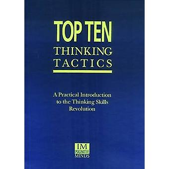 Top Ten Thinking Tactics - A Practical Introduction to the Thinking Sk