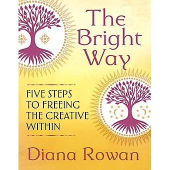Bright Way by Diana Rowan